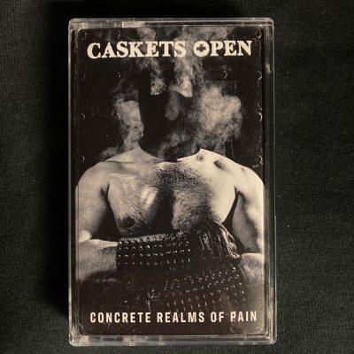 CASKETS OPEN – Concrete Realms of Pain MC Tapes
