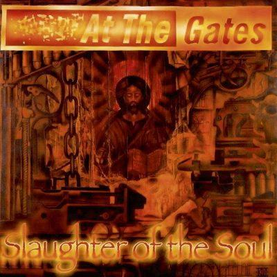 AT THE GATES – Slaughter of the Soul CD CDs