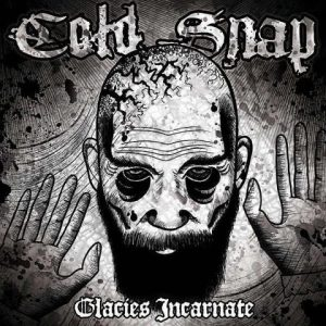 """COLD SNAP – Glacies Incarnate 10"""" 2nd Hand Vinyl EP"""