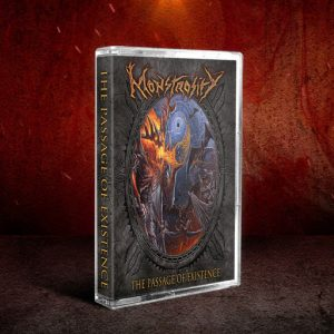 Monstrosity – The Passage of Existence MC Tapes