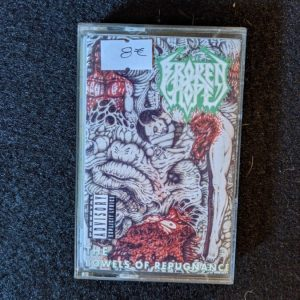Broken Hope – The Bowels of Repugnance MC (2nd Hand) 2nd Hand Tapes