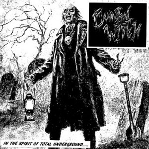 """Cannibal Witch – In The Spirit of Total Underground 7"""" 7"""" Vinyl Records"""