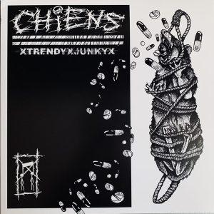 "CHIENS – xTrendyxJunkyx LP 12"" Vinyl Records"