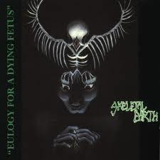 Skeletal Earth – Eulogy for a Dying Fetus 12″ vinyl used-vinyl-lp