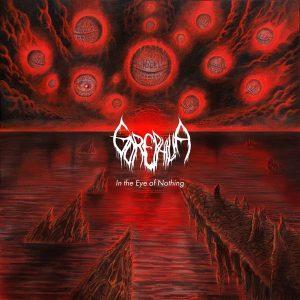 "Gorephilia – In the Eye of Nothing LP 12"" Vinyl Records"