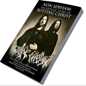 Non Serviam: The Official Story of Rotting Christ Book Books