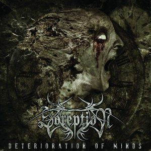 Soreption – Deterioration of Minds CD CDs
