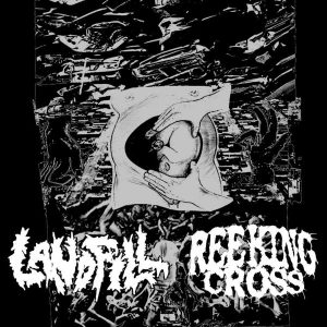 "Landfill  /  Reeking Cross – Split 7″ vinyl 7"" Vinyl Records"