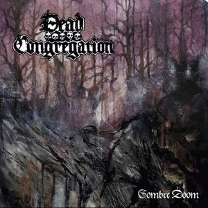 """Dead Congregation – Sombre Doom 12″ vinyl EP 12"""" Vinyl Records"""