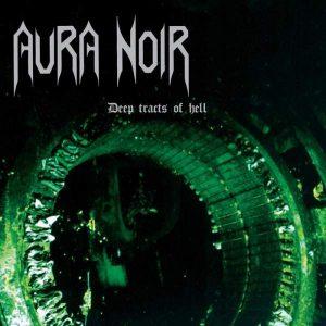 "Aura Noir – Deep Tracts Of Hell 12″ vinyl 12"" Vinyl Records"
