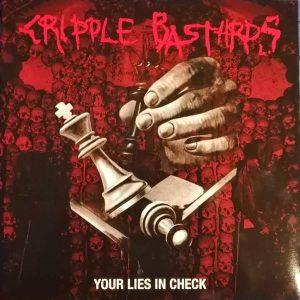 "Cripple Bastards – Keep Your Lies In Check Gatefold 12″ vinyl 12"" Vinyl Records"