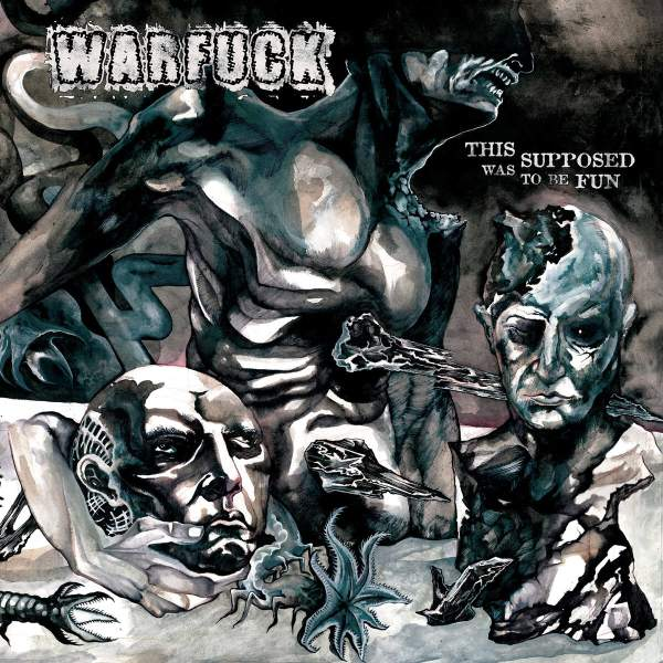 Warfuck – This Was Supposed To Be Fun CD 1