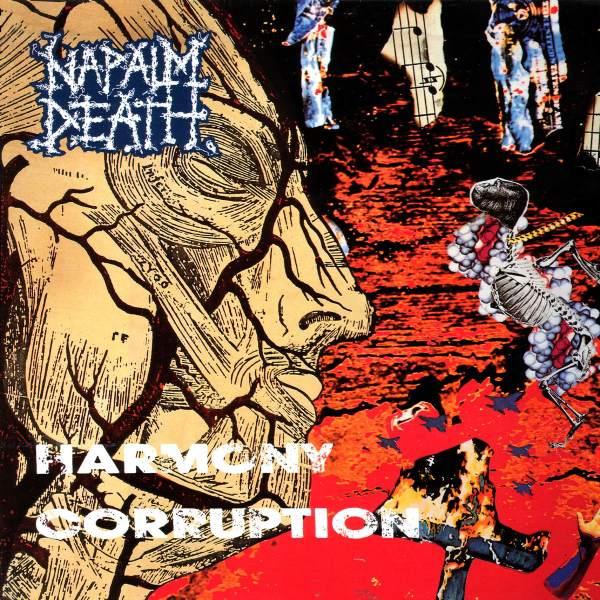 Napalm Death – Harmony Corruption 12″ vinyl 1