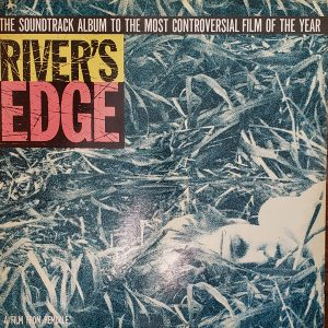 River's Edge – Soundtrack 12″ vinyl (2nd hand) used-vinyl-lp